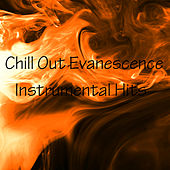 Evanescence - Chill Out by Studio All Stars