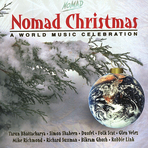 Nomad Christmas: A World Music Celebration by Various Artists