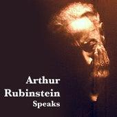 Speaks by Arthur Rubinstein