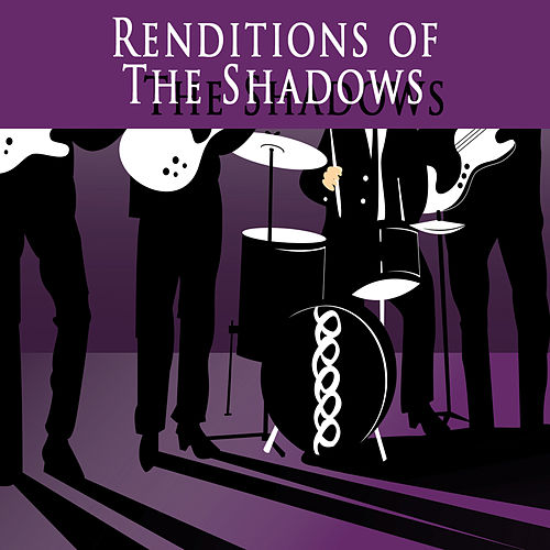 Renditions Of The Shadows by The Mysteriums