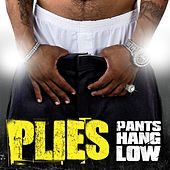 Pants Hang Low de Plies