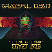 Rocking The Cradle - Egypt 1978 de Grateful Dead