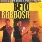 Overdose De Amor by Beto Barbosa
