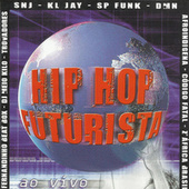 Hip Hop Futurista Ao Vivo de Various Artists