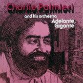 Adelante Gigante de Charlie Palmieri
