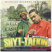 Tha Shyt-Talkin Mixtape by Various Artists