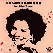 Two Sides Of Susan by Susan Cadogan