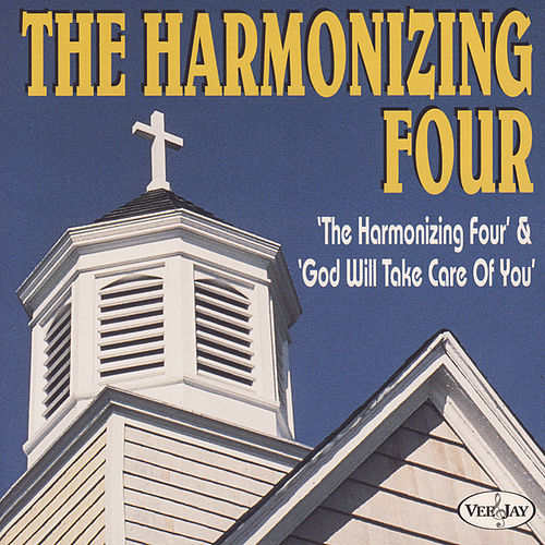 The Harmonizing Four And God Will Take Care Of You by The Harmonizing Four