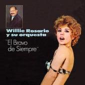El Bravo De Siempre von Willie Rosario