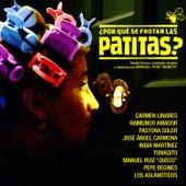 ¿Por Qué Se Frotan Las Patitas? by Various Artists