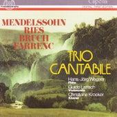 Mendelssohn, Ries, Bruch, Farrenc by Trio Cantabile