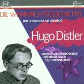 Hugo Distler: Die Weihnachtsgeschichte, op. 10 by Christian Grube Kammerchor der Hochschule der Künste Berlin
