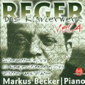 Max Reger: Das Klavierwerk Vol. 4 by Markus Becker