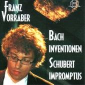 Bach: Inventionen, Schubert: Impromptus by Franz Vorraber