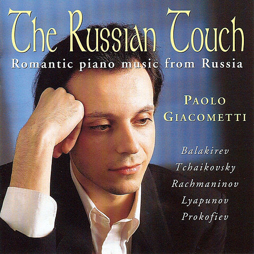 The Russian Touch, Romantic Piano Music From Russia by Peter Arts