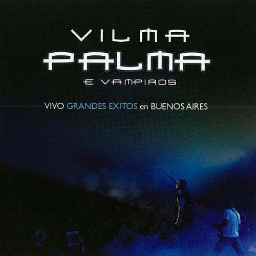 Vivo Grandes Exitos en Buenos Aires (En Vivo) de Vilma Palma E Vampiros