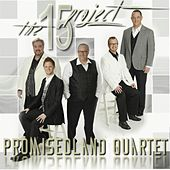 The 15 Project by PromisedLand Quartet
