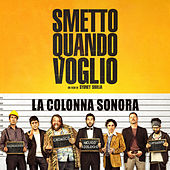 Smetto Quando Voglio by Various Artists
