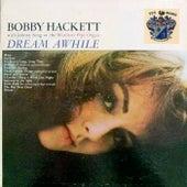 Dream Awhile by Bobby Hackett