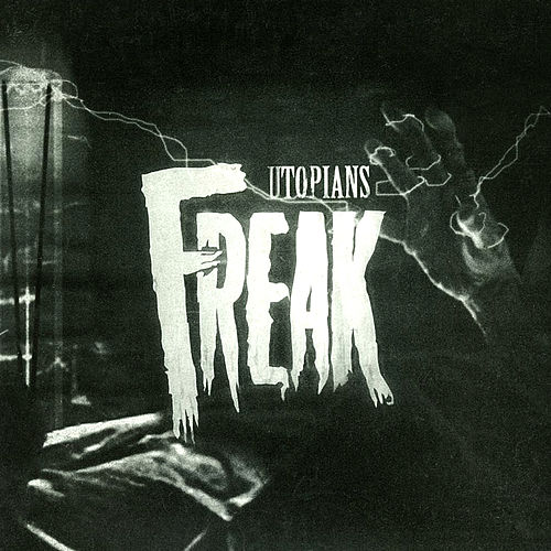 Freak de Utopians