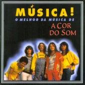 Música! de A Cor Do Som
