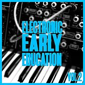 Electronic Early Education, Vol. 2 by Various Artists