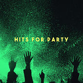 Hits for Party by Various Artists