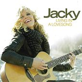 Living In a Love Song von Jacky