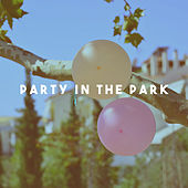 Party in the Park by Various Artists