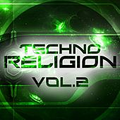 Techno Religion, Vol. 2 - EP von Various Artists