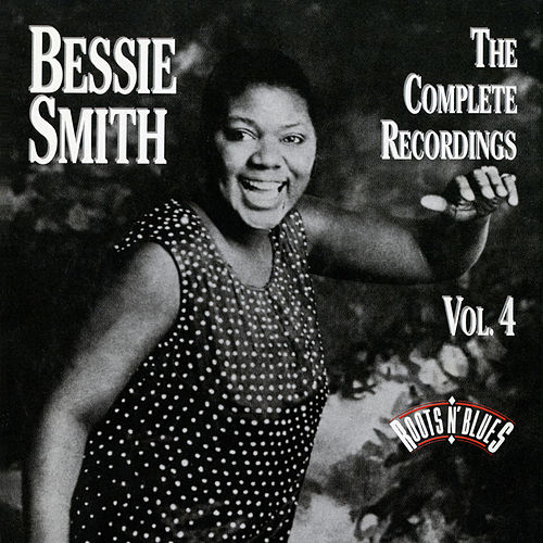 The Complete Recordings Vol. 4 by Bessie Smith