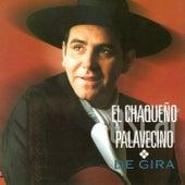 De Gira (En Vivo) de Chaqueño Palavecino