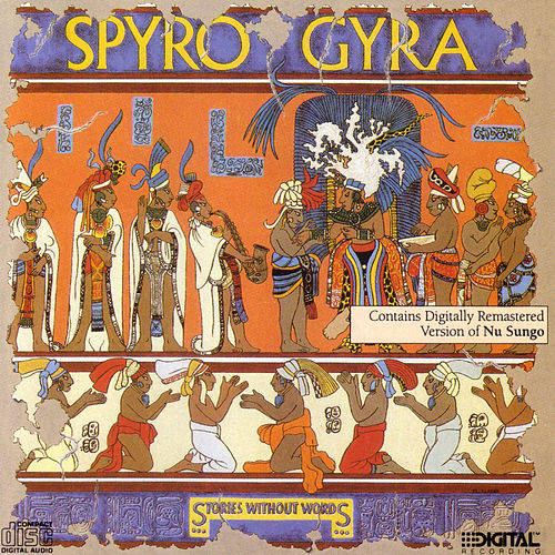 Stories Without Words by Spyro Gyra