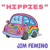 Hippies de Jim Femino