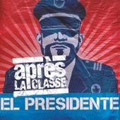 El presidente by Après La Classe