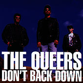 Don't Back Down by The Queers