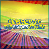 Summer of the Sixties Styles de Various Artists
