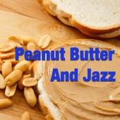 Peanut Butter And Jazz di Various Artists