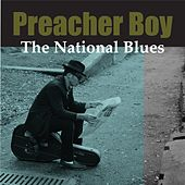 The National Blues by Preacher Boy