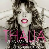 Vuélveme a Querer (Remix) di Thalía