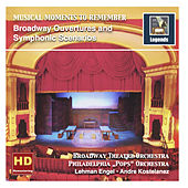 Musical Moments to Remember: Broadway Ouvertures & Symphonic Scenarios by Various Artists