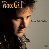 Pocket Full Of Gold von Vince Gill