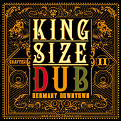 King Size Dub - Reggae Germany Downtown, Vol. 2 von Various Artists