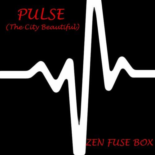 pulse (the city beautiful) (single) by zen fuse box fuse box art fuse box logo #35