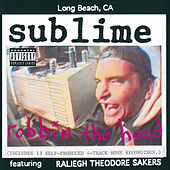 Robbin' The Hood de Sublime