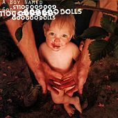 A Boy Named Goo by Goo Goo Dolls