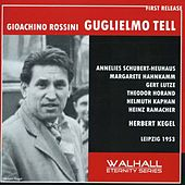 Rossini: Guillaume Tell (William Tell) (Sung in German) (1953) by Various Artists