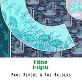 Hidden Insights by Paul Revere & the Raiders