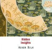 Hidden Insights de Acker Bilk