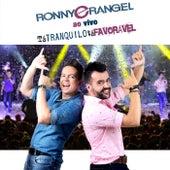 Tá Tranquilo Tá Favorável (Ao Vivo) von Ronny e Rangel